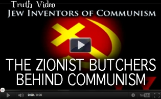 The Zionist BUTCHERS Behind Communism