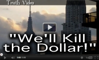 %22We'll Kill the Dollar!%22