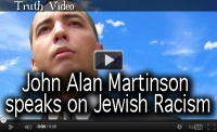John Alan Martinson speaks on Jewish Racism