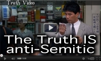 The Truth IS anti-Semitic