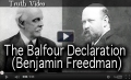 The Balfour Declaration  (Benjamin Freedman)