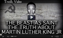 The Beast As Saint - The Truth About Martin Luther King Jr